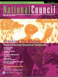 National Council Magazine Issue dedicated to the topic of Trauma Informed Care