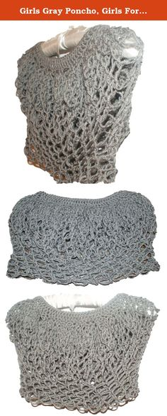 Girls Gray Poncho, Girls Formal Capelet, Poncho Toddler, Teen Capelet, Flower Girl Cape, Junior Bridesmaid, Poncho Teen, Girls Shrug. This crochet loopy stitch poncho is formal and elegant. The capelet is done in gray yarn. This poncho can be done in any size from toddler to adult. Just pick the size you want when ordering. This is a poncho that fits over the head and has no arm holes. It has just the right amount of flounce to it. The girls size toddler poncho is pictured and ready to…