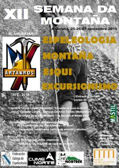 Espeleo Club de Descenso de Cañones (EC/DC): XII Semana de Montaña (XL aniversario Ártabros, 25...