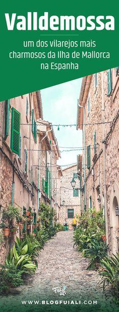 Valldemossa é um pequeno vilarejo situado na Ilha de Mallorca, na Espanha. Uma ótima opção para incluir durante uma viagem a Europa. Fica ha 1hora de Barcelona.