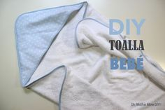 DIY CANASTILLA: Tutorial toalla de bebé con capucha (Oh, Mother Mine DIY!!)