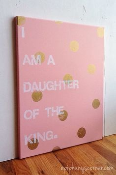 16X20 Canvas Sign - I Am A Daughter Of The King, Typography word art, Decoration, Gift, Nursery, Polka Dot sign, Photo Prop, Princess