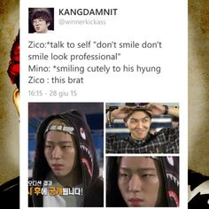 Awwwww. This is adorable and funny. Just like Zico and Mino