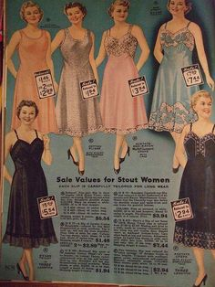 vintage full slips ... these were worn *under* your dress ... today the dresses look like this. lol