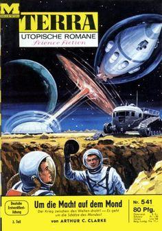 Terra SF 541 Um die Macht auf dem Mond 2.Teil   EARTHLIGHT Arthur Charles Clarke  Titelbild 1. Auflage:  Karl Stephan