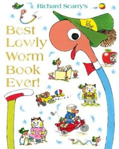 Best Lowly Worm Book Ever: Amazon.co.uk: Richard Scarry: Books