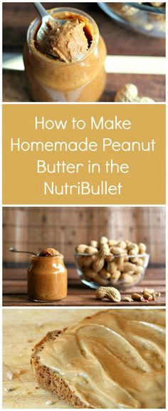 How to Make Homemade Peanut Butter in the NutriBullet | One spoon of this healthy peanut butter recipe and you'll never have store-bought again! You only need 2 minutes and 4 ingredients to make this (How To Make Butter)
