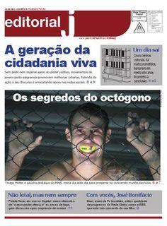 Editorial J - número 5 - maio de 2012  Veículo impresso do estágio em jornalismo da Faculdade de Comunicação da PUCRS.