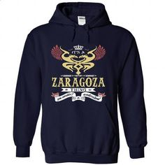 its a ZARAGOZA Thing You Wouldnt Understand  - T Shirt, - #long shirt #tshirt painting. PURCHASE NOW => https://www.sunfrog.com/Names/it-NavyBlue-48780382-Hoodie.html?68278