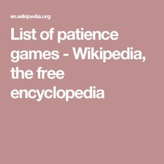 List of patience games - Wikipedia, the free encyclopedia