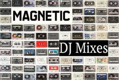 Magnetic DJ  Mixes