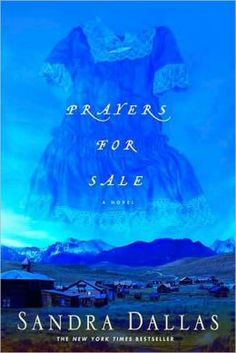 Prayers for Sale by Sandra Dallas  The Great Depression in Colorado is the setting, and I really enjoyed the story.