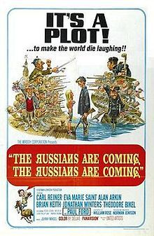 The Russians Are Coming, the Russians Are Coming. Laughing at the world was how we won the Cold War!