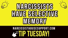 Narcissists have selective memory, they never remember what they have to do, but they ALWAYS remember things you did, and they use these things to bring back that memory and blame you for something that happened a long time ago.