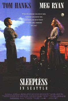 Sleepless in Seattle [1993] American romantic comedy film directed and co-written by Nora Ephron. Based on a story by Jeff Arch, it stars Tom Hanks as Sam Baldwin and Meg Ryan as Annie Reed.  [♥♥♥♥]