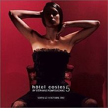 Hotel Costes Vol.5. Great music from the hippest hotel in Paris.
