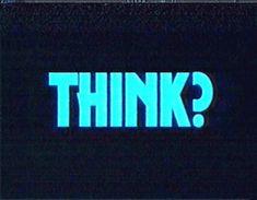 think?