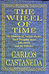 The Wheel of Time: The Shamans of Ancient Mexico, Their Thoughts About Life, Death and the Universe, Carlos Castaneda, 9780966411607, #books, #btripp, #reviews