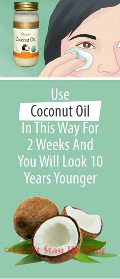 Look 10 Years Younger Overnight Using Coconut Oil in 5 Different Ways (Tips from World's Leading Experts!)