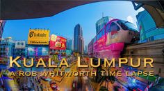 Kuala Lumpur: super-modern buildings juxtaposed with various cultural enclaves and with a little of Asia's chaos thrown in. My time lapse explores how the city changes…
