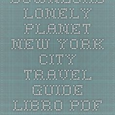 Download lonely planet new york city travel guide libro pdf pdf