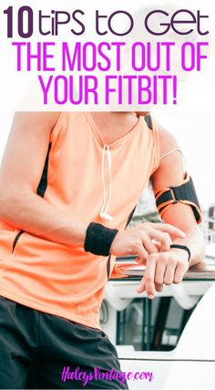 10 Tips to Get the Most Out of Your Fitbit! - Use your Fitbit to get fitter and healthier this year! Feast your eyes on my 10 tips on getting the most out of your Fitbit and take your expertise routine to the next level.