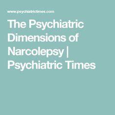 The Psychiatric Dimensions of Narcolepsy | Psychiatric Times