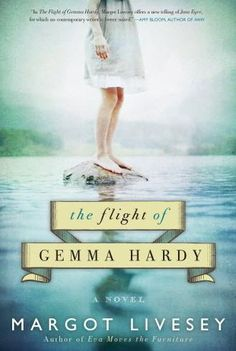 the Flight of Gemma Hardy  Outstanding, one of my favorites this year!