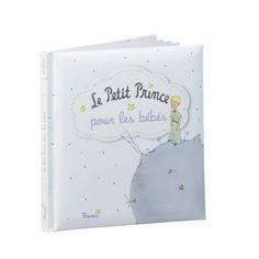 La merveilleuse histoire du Petit Prince à partager avec son bébé. Parce qu'il n'est jamais trop tôt pour se laisser bercer par la poésie du Petit Prince !