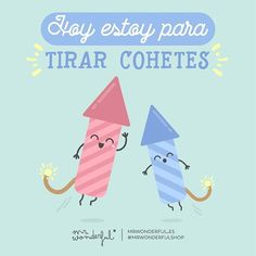¡Hoy estamos on fire! #mrwonderful #design #quotes #fun Positive Thoughts, Positive Quotes, Cute Quotes, Funny Quotes, Good Sentences, Funny Phrases, Words Of Encouragement, Emoticon, Funny Images