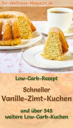 Recipe for a low carb vanilla cinnamon cake: The low-carbohydrate, low-calorie cake is prepared without sugar and cornmeal . carb bake Source by ihrwellnessmaga Cinnamon Cake Recipes, Pumpkin Recipes, Low Calorie Cake, Low Carb Desserts, Cake Recipe Without Sugar, What Is Healthy Eating, Wine Recipes, Dessert Recipes, Fast Low Carb
