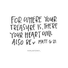 For where your treasure is there your heart will also be. Matt 6:21  #letteringtruthchallenge!  This challenge is not only to help you practice your hand lettering but also to look deeper into the word of God.  Challenge yourself to open your bible and read verse read the context of which the verses are speaking about. Do a little digging  Research the verse a little more share what you learned in your study time!  by karlastorey_