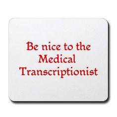 Medical Transcriptionist, Student Info, Speech Recognition, Medical Terminology, Nursing Students, Good Job, Language, Humor, Sayings