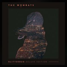 January 9th 2016! 366 albums of 2016, today I have The Wombats Glitterbug with tracks Give Me A Try, Greek Tragedy and This is Not a party . #music #new&old  #albumproject #albumADay2016, #thewombats #glitterbug. Surprised on how much I liked this whole album. #pleasentlysurprised