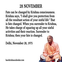 28 November  For full quote go to: http://quotes.iskcondesiretree.com/28-november/  Subscribe to Hare Krishna Quotes: http://harekrishnaquotes.com/subscribe/