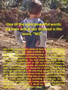 """One of the most powerful words we have and at our disposal is the word, """"NO""""..."""