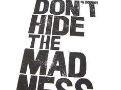 Don't hide the madness  8x10 black linocut print  by thebigharumph