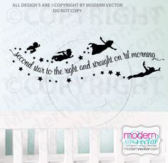 Peter Pan Second Star to the Right and Straight on til Morning Quote Vinyl Wall Decal Lettering Nursery with Stars Wendy by ModernVector on Etsy https://www.etsy.com/listing/231120405/peter-pan-second-star-to-the-right-and