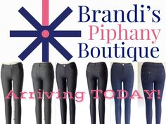 Look at what's coming to the boutique today!!! JEGGINGS!!! Dress them up or dress them down, there's nothing like a good pair of Jeggings to compliment all of your other gorgeous Piphany pieces!
