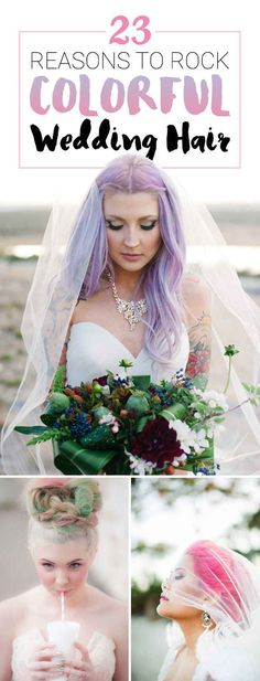 23 Brides Whose Colorful Hair Will Give You Life 23 Photos That Prove That Colorful Hair Is The Best Wedding Accessory