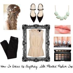 How To Dress Up Anything: Silk Pleated Peplum Top