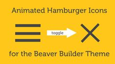 This video includes a couple of animation effects for the Beaver Builder theme. Mainly looking at the Mobile Hamburger toggle icon in the Beaver Builder them...