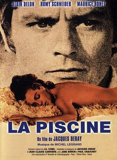 Directed by Jacques Deray. With Alain Delon, Romy Schneider, Maurice Ronet, Jane Birkin. Delon, Schneider and Ronet are a love triangle that leads to disaster. Romy Schneider, Alain Delon, Jane Birkin, Movies To Watch, Good Movies, Cult Movies, Films Récents, May Movie, Dating
