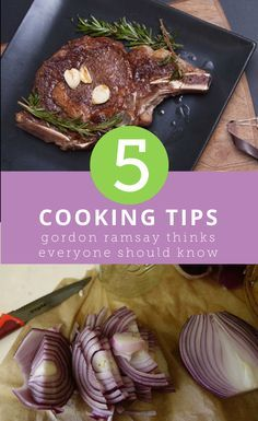 5 essential cooking tips celebrity chef Gordon Ramsay thinks you need to know
