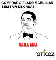 Comprar meu plano de celular sem sair de casa? www.pricez.com.br