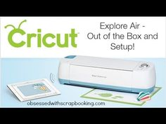 Cricut Explore Air Out of the Box - YouTube