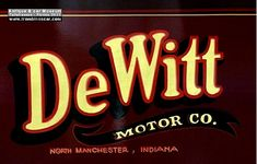 La marque de voitures automobile Américaine Dewitt fut fondée en 1909 et arrêta sa production de véhicules en 1910.