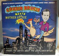 Cousin Brucie meets Mother Goosie