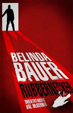 Rubbernecker by Belinda Bauer shortlisted for the CWA Goldsboro Gold Dagger 2013. The winner to be announced on 24th October.