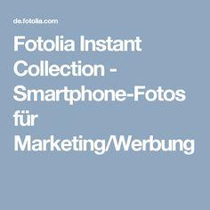 Fotolia Instant Collection - Smartphone-Fotos für Marketing/Werbung